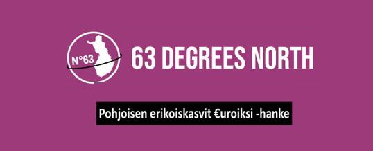 63 Degrees North – Pohjoisen erikoiskasvit euroiksi -hankkeen tulevia tapahtumia