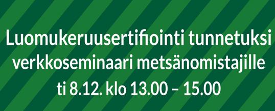 Luomukeruusertifiointi tunnetuksi verkkoseminaari metsänomistajille ti 8.12. klo 13–15